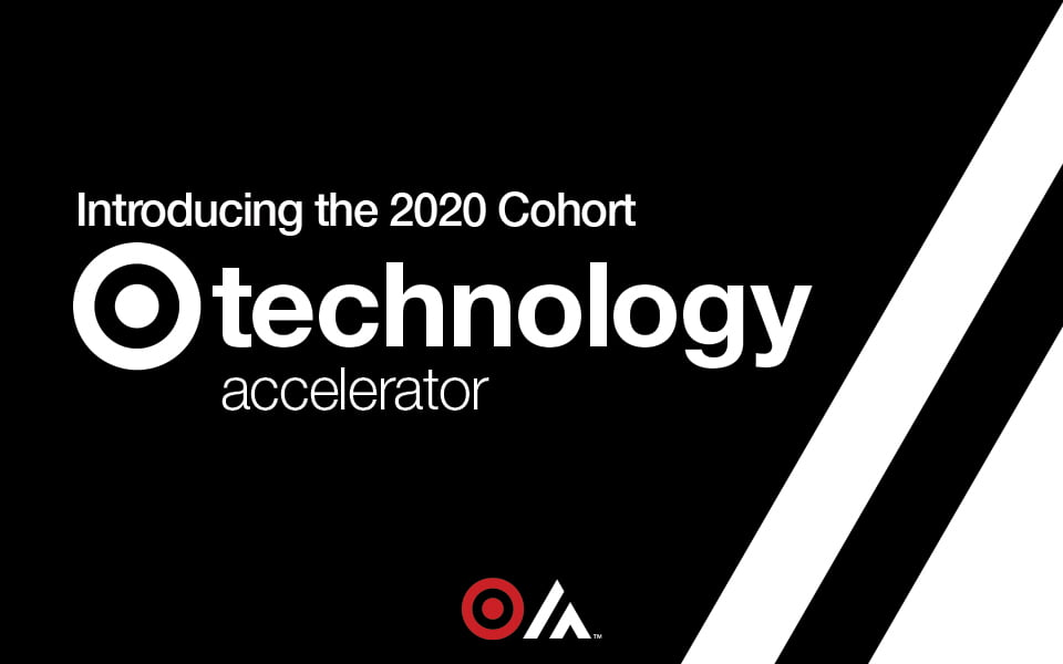 Target Technology Accelerator Cohort 2020